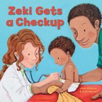 Zeki Gets a Check Up - Zeki Books 3 (Paperback)