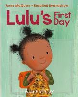 Lulu's First Day - Booky Girl Lulu 6 (Hardback)