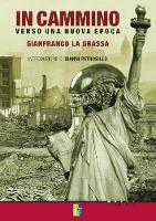 In Cammino - Verso una Nuova Epoca (Paperback)
