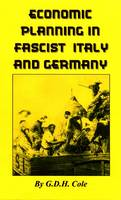 Economic Planning in Fascist Italy and Germany (Paperback)
