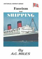 Fascism and Shipping (Paperback)
