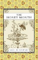 The Honey Month (Paperback)