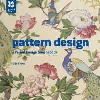 Pattern Design: Mini Version: An Historic Design Sourcebook - National Trust Art & Illustration (Hardback)