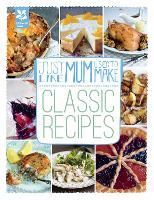 Just Like Mum Used to Make: Classic Recipes - National Trust Food (Hardback)