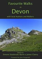 Favourite Walks in Devon: With Local Authors and Walkers - Favourite Walks in 1 (Paperback)