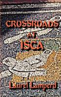Crossroads at Isca (Paperback)