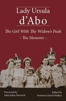 The Girl with the Widow's Peak: The Memoirs (Hardback)