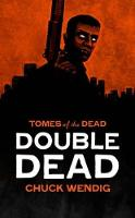 Double Dead - Tomes of the Dead (Paperback)