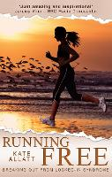 Running Free: Breaking Out from Locked-in Syndrome (Paperback)