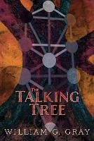 The Talking Tree: Patterns of the Unconscious Revealed by the Qabalah (Paperback)