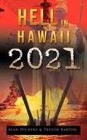 Hell in Hawaii 2021 (Paperback)