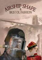 Airship Shape & Bristol Fashion (Hardback)