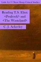 Reading T S Eliot: Prufrock and the Wasteland - Little Lits (Paperback)
