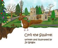 Cyril the Squirrel - Cyril the Squirrel and Friends 1 (Paperback)