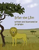 Brian the Lion - Cyril the Squirrel and Friends 2 (Paperback)