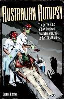 Australian Autopsy (Paperback)