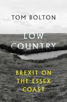 Low Country: Brexit on the Essex Coast (Paperback)