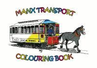 Manx Transport Colouring Book