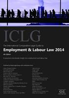 The International Comparative Legal Guide to: Employment & Labour Law - The International Comparative Legal Guide Series (Paperback)