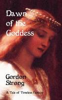 Dawn of the Goddess (Paperback)