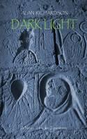 Dark Light: A Neo-Templar Timestorm (Paperback)