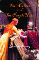 Sir Norbert and the Purple Haze (Paperback)