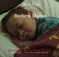 Rosador and the Dark Forest - Night Knight - Therapeutic Bedtime Stories Pt. 1 (CD-Audio)