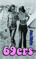 69ers: A Novel About the 1969 Isle of Wight Festival of Music (Paperback)