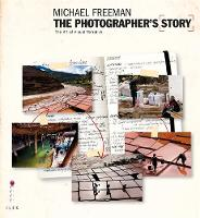 The Photographer's Story: The Art of Visual Narrative - The Photographer's Eye (Paperback)