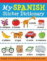 My Spanish Sticker Dictionary - My Sticker Dictionary (Paperback)