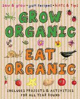 Grow Organic, Eat Organic (Paperback)