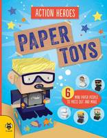 Paper Toys - Action Heroes: Six mini paper people to press out and make - Paper Toys 1 (Paperback)