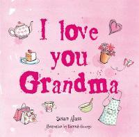 I Love You Grandma (Hardback)