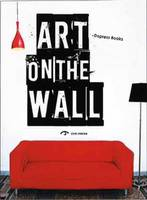 Art on the Wall (Paperback)