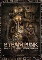 The Art of Steam Punk (Paperback)