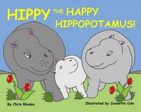 Hippy the Happy Hippopotamus (Paperback)