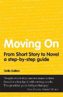 Moving On: From Short Story To Novel (Paperback)