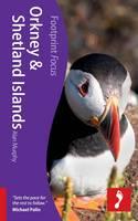 Orkney & Shetland Islands Footprint Focus Guide - Footprint Focus Guide (Paperback)