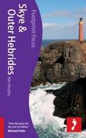 Skye & Outer Hebrides Footprint Focus Guide - Footprint Focus Guide (Paperback)