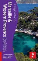 Marseille & Western Provence Footprint Focus Guide - Footprint Focus Guide (Paperback)