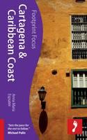 Cartagena & Caribbean Coast Footprint Focus Guide - Footprint Focus Guide (Paperback)