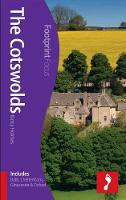 Cotswolds Footprint Focus Guide: (includes Bath, Cheltenham, Gloucester & Oxford) - Footprint Focus Guide (Paperback)