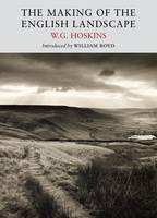 The Making of the English Landscape - Nature Classics Library (Paperback)