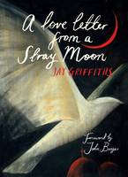A Love Letter from a Stray Moon (Hardback)