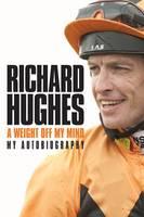 A Weight Off My Mind: My Autobiography (Hardback)