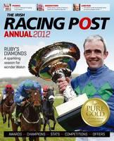 The Irish Racing Post Annual 2012 (Paperback)