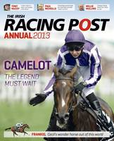 Irish Racing Post Annual 2013 (Hardback)