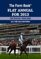 The Form Book Flat Annual for 2013 (Hardback)