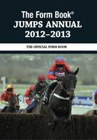 The Form Book Jumps Annual 2012-2013 (Hardback)