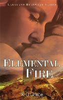 Elemental Fire: The Lakeland Witches Trilogy - The Lakeland Witches Trilogy 3 (Paperback)